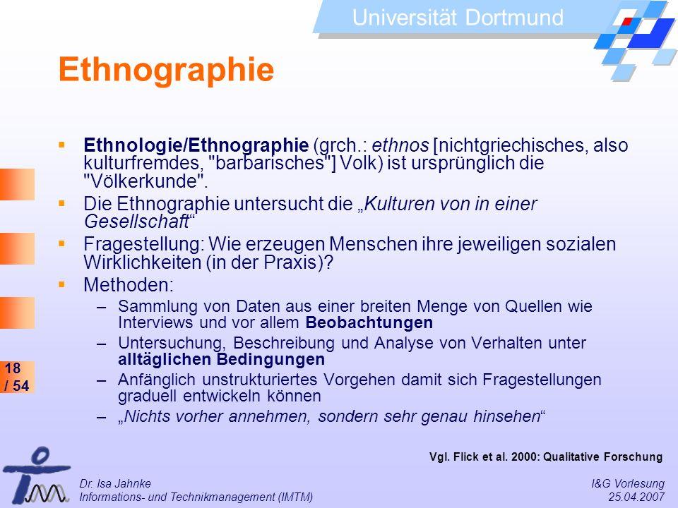 Ethnographie Ethnologie/Ethnographie (grch.: ethnos [nichtgriechisches, also kulturfremdes, barbarisches ] Volk) ist ursprünglich die Völkerkunde .